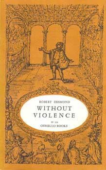 Robert Desmond. Without violence