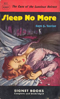 Sam S. Taylor, Sleep no More