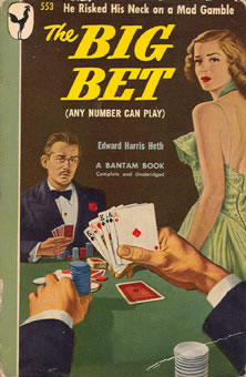 E. Harris Heth, The Big Bet