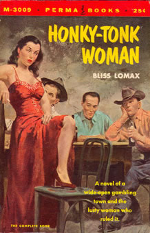 Bliss Lomax, Honky-Tonk Woman